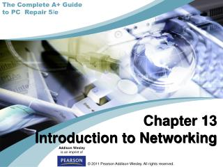 Chapter 13 Introduction to Networking
