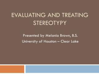 Evaluating and Treating Stereotypy