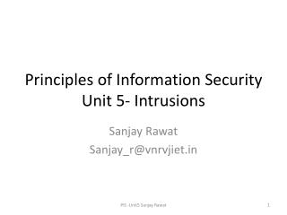 Principles of Information Security Unit 5- Intrusions