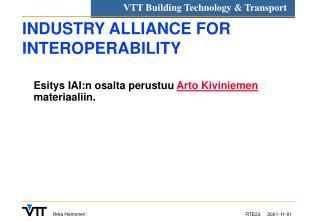 INDUSTRY ALLIANCE FOR INTEROPERABILITY