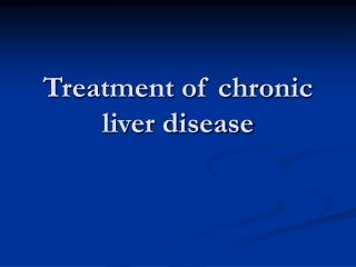 Treatment of chronic liver disease