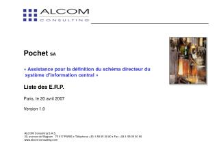Pochet  SA «Assistance pour la définition du schéma directeur du  système d'information central»