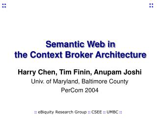 Semantic Web in  the Context Broker Architecture