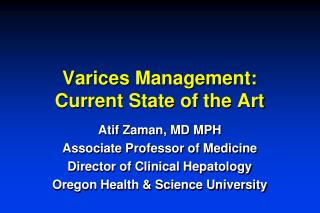 Varices Management: Current State of the Art