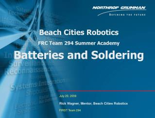 Beach Cities Robotics FRC Team 294 Summer Academy Batteries and Soldering