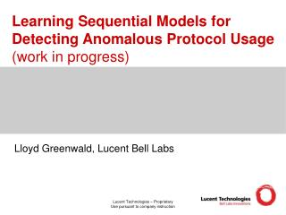 Learning Sequential Models for Detecting Anomalous Protocol Usage (work in progress)
