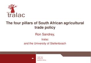 The four pillars of South African agricultural trade policy