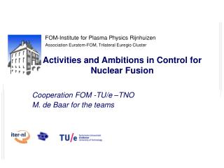 Activities and Ambitions in Control for Nuclear Fusion