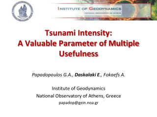 Tsunami Intensity:  A Valuable Parameter of Multiple Usefulness