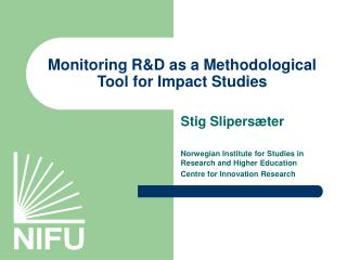 Monitoring R&D as a Methodological Tool for Impact Studies