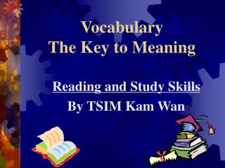 Vocabulary The Key to Meaning