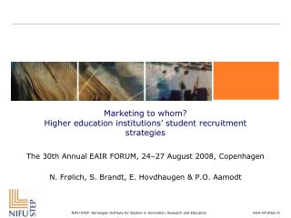 Marketing to whom? Higher education institutions' student recruitment strategies