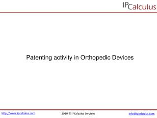IPCalculus - Orthopedic Device Patenting Activity