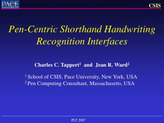Pen-Centric Shorthand Handwriting Recognition Interfaces