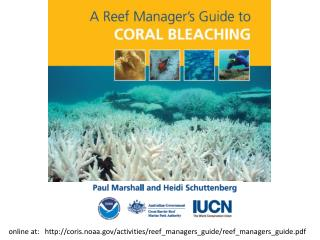 online at: http ://coris.noaa/activities/reef_managers_guide/reef_managers_guide.pdf