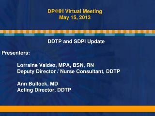 DP/HH Virtual Meeting May 15, 2013