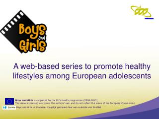 A web-based series to promote healthy lifestyles among European adolescents