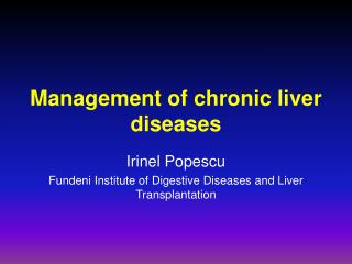 Management of chronic liver diseases