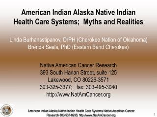 American Indian Alaska Native Indian Health Care Systems;  Myths and Realities