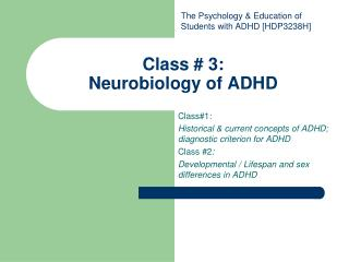 Class # 3:  Neurobiology of ADHD