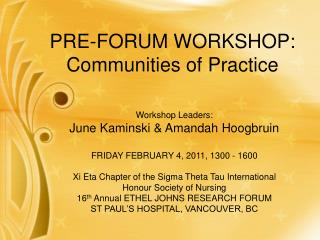 PRE-FORUM WORKSHOP: Communities of Practice