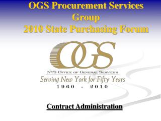 OGS Procurement Services Group 2010 State Purchasing Forum