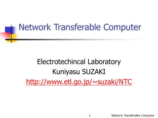 Network Transferable Computer