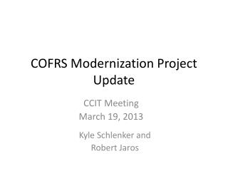 COFRS Modernization Project Update