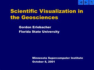 Scientific Visualization in the Geosciences