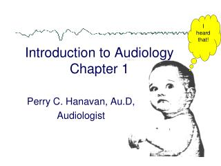 Introduction to Audiology Chapter 1