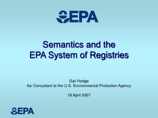 Semantics and the  EPA System of Registries