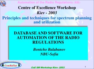 DATABASE AND SOFTWARE FOR AUTOMATION OF THE RADIO REGULATIONS