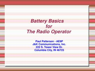 Battery Basics for The Radio Operator