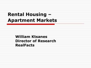 Rental Housing – Apartment Markets