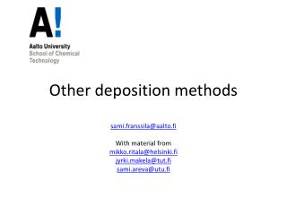 Other deposition methods