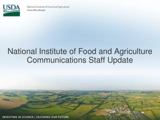 National Institute of Food and Agriculture Communications Staff Update