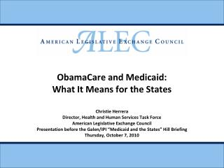 ObamaCare and Medicaid: What It Means for the States