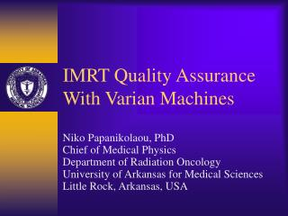IMRT Quality Assurance With Varian Machines