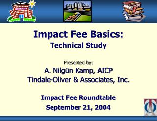 Impact Fee Roundtable September 21, 2004
