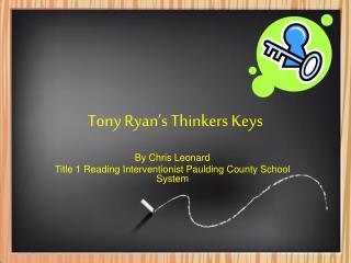 Tony Ryan's Thinkers Keys