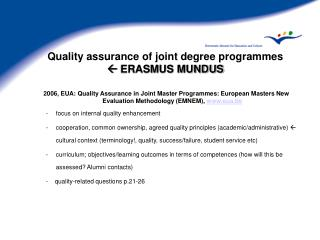Quality assurance of joint degree programmes   ERASMUS MUNDUS