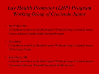 Lay Health Promoter (LHP) Program Working Group of Creciendo Juntos