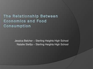 The Relationship  B etween Economics and Food Consumption