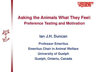Asking the Animals What They Feel: Preference Testing and Motivation