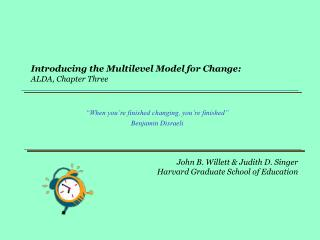 Introducing the Multilevel Model for Change: ALDA, Chapter Three