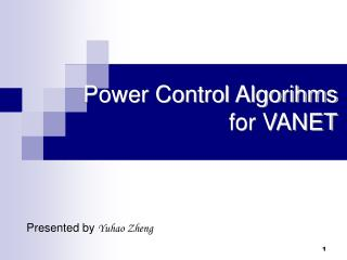 Power Control Algorihms for VANET