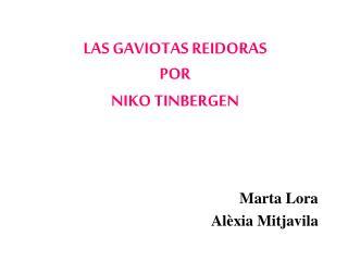 LAS GAVIOTAS REIDORAS POR NIKO TINBERGEN