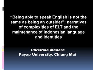 Christine Manara Payap University, Chiang Mai