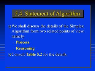 5.4  Statement of Algorithm