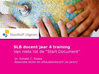 """SLB docent jaar 4 training Van niets tot de """"Start Document"""""""